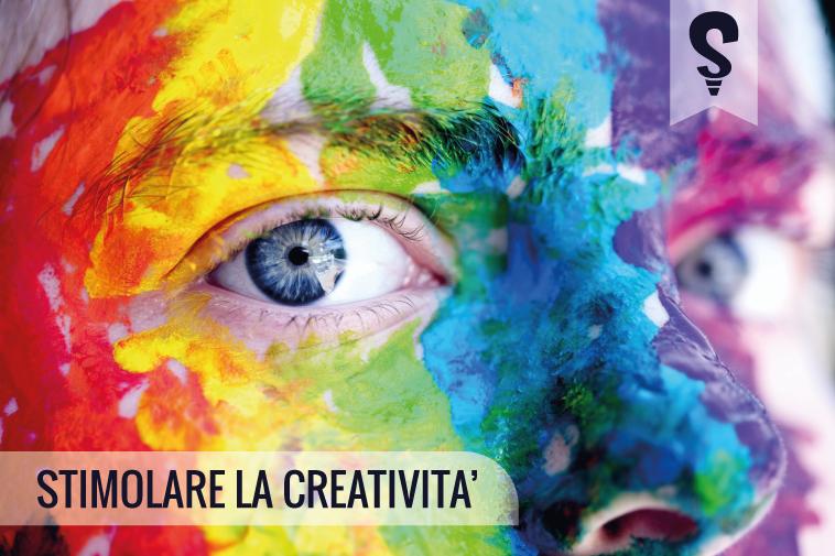 Stimolare la creatività: qualche trucco e consiglio per essere più creativo